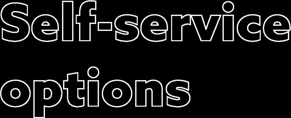 Self-service options@2x